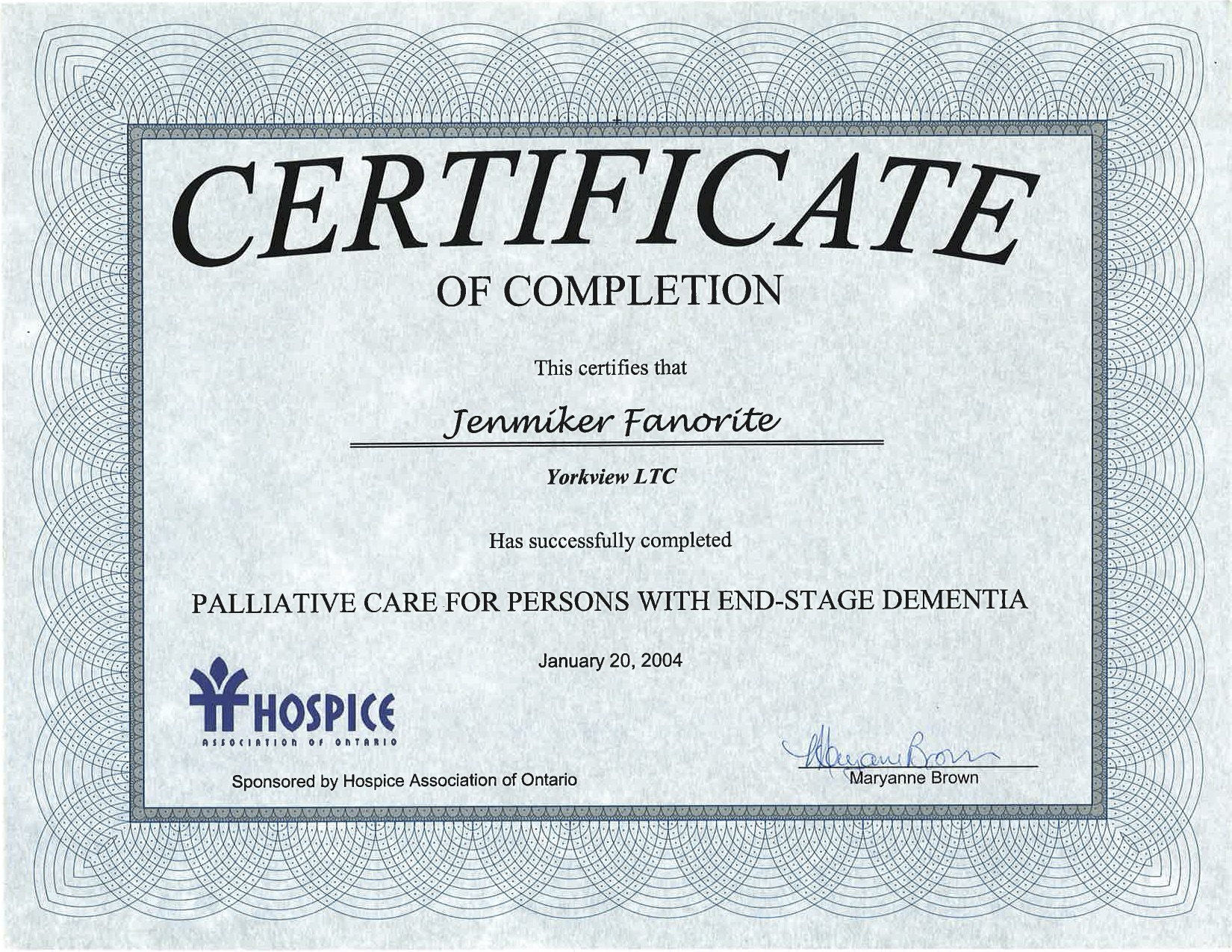 Certificate of Completion  Hospice Association of Ontario  Jennifer Favorite  Personal